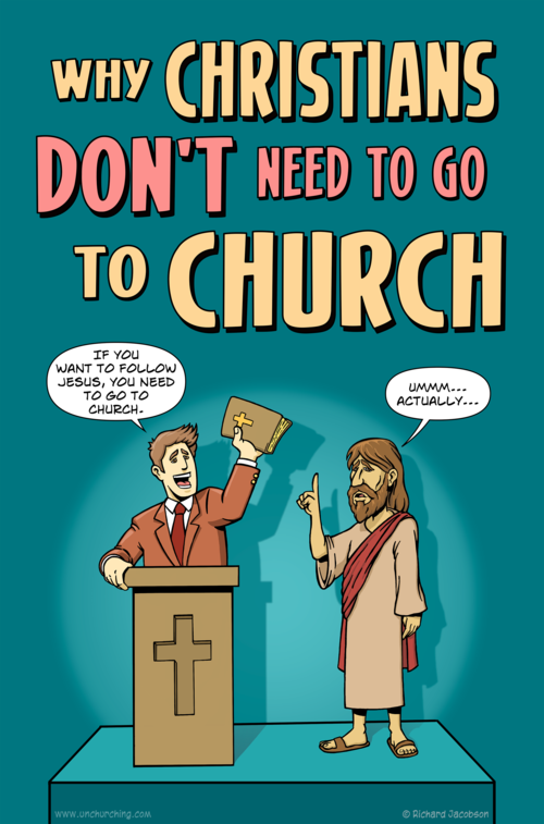 Christians don't need to attend church!